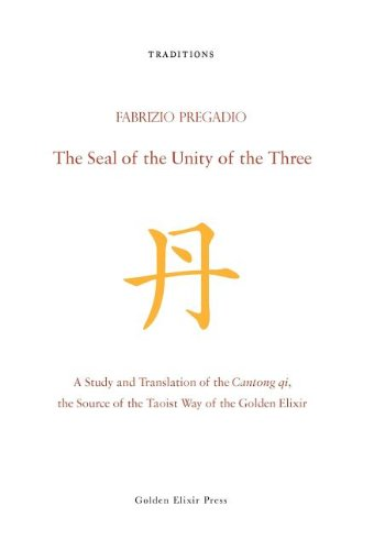 9780984308279: The Seal of the Unity of the Three: A Study and Translation of the Cantong qi, the Source of the Taoist Way of the Golden Elixir