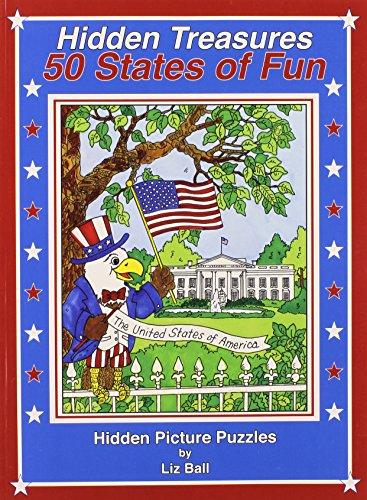 50 States of Fun - Hidden Treasures: Hidden Picture Puzzles: Liz Ball