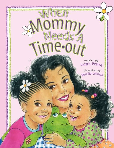 9780984311156: When Mommy Needs A Timeout