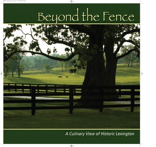 Beyond the Fence: A Culinary View of