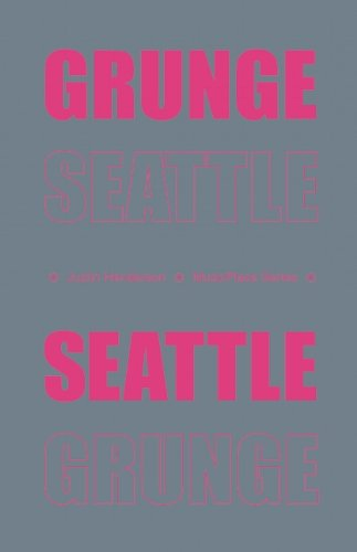 9780984316502: Grunge Seattle