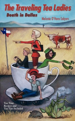 9780984319244: The Traveling Tea Ladies Death in Dallas