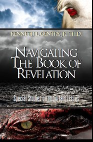 Navigating the Book of Revelation (9780984322008) by Kenneth L. Gentry