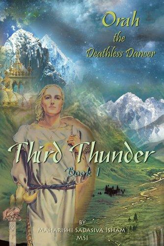 9780984323333: Third Thunder-Book 1: Orah the Deathless Dancer