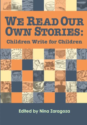 9780984324415: We Read Our Own Stories: Children Write for Children