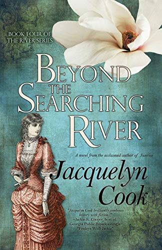 9780984325634: Beyond the Searching River: The River Series (Volume 4)
