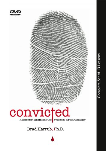 9780984330621: Convicted- A Scientist Examines the Evidence for Christianity