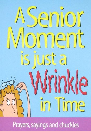 A Senior Moment Is Just a Wrinkle: Product Concept Mfg.,