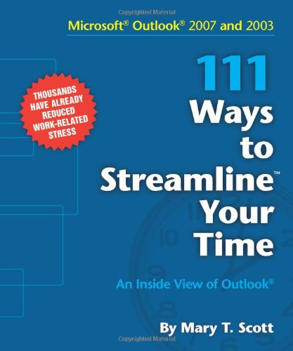 9780984334209: 111 Ways to Streamline Your Time / An Inside View of Outlook