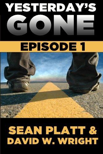 9780984338191: Yesterday's Gone: Episode 1