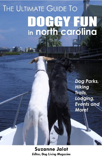 9780984340507: The Ultimate Guide to Doggy Fun in North Carolina