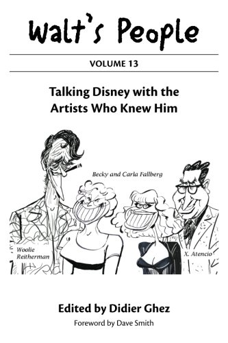 9780984341511: Walt's People : Volume 13: Talking Disney with the Artists Who Knew Him