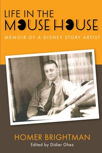 9780984341528: Life in the Mouse House: Memoir of a Disney Story Artist