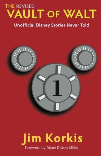 9780984341542: The Revised Vault of Walt: Unofficial Disney Stories Never Told (The Vault of Walt)