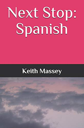 Next Stop: Spanish: Keith Massey