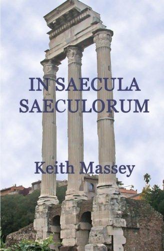 9780984343256: In Saecula Saeculorum
