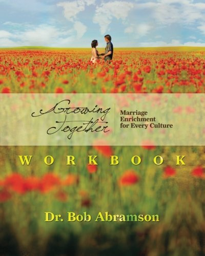 9780984344352: Growing Together - WORKBOOK: Marriage Enrichment for Every Culture