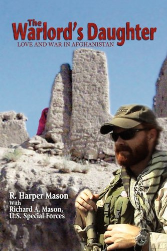 9780984348510: The Warlord's Daughter: Love and War in Afghanistan