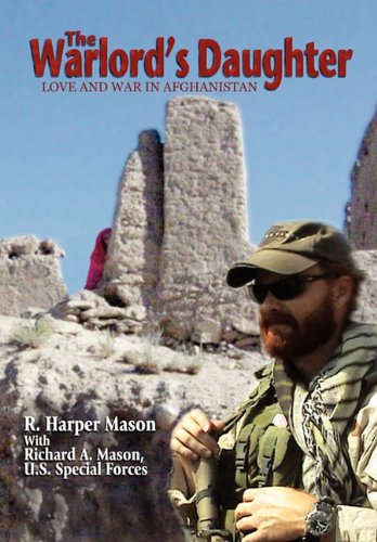 9780984348527: The Warlord's Daughter: Love and War in Afghanistan