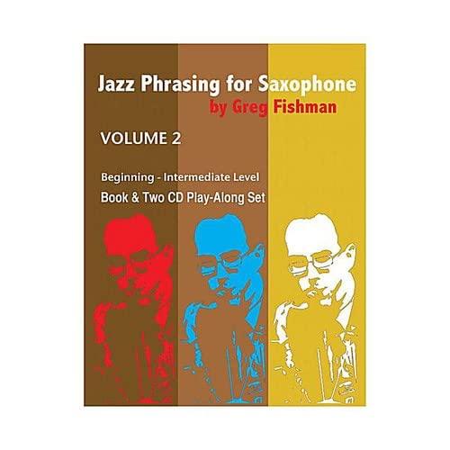 9780984349227: Jazz Phrasing for Saxophone - Volume 2