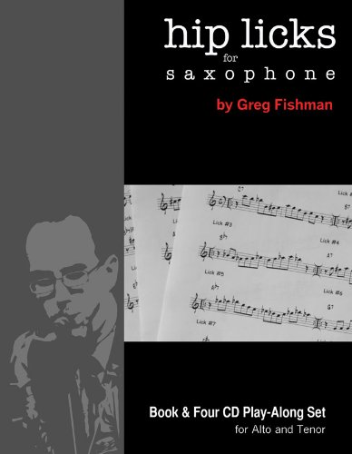 9780984349241: Hip Licks for Saxophone