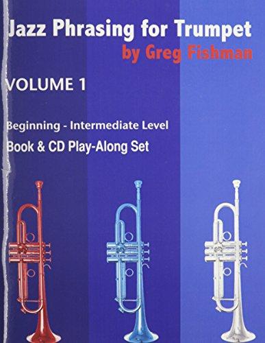 9780984349258: Jazz Phrasing for Trumpet