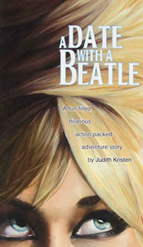 A Date with a Beatle: Kristen, Judith