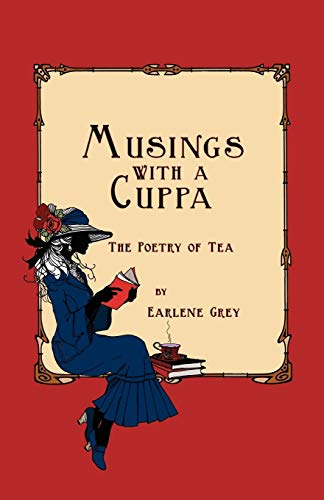9780984354696: Musings with a Cuppa - The Poetry of Tea