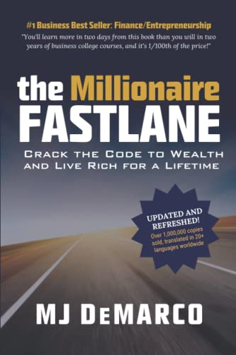 9780984358106: The Millionaire Fastlane: Crack the Code to Wealth and Live Rich for a Lifetime!