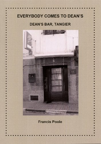 9780984360604: Everybody Comes to Dean's : Dean's Bar, Tangier