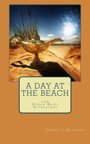 9780984364367: A Day at the Beach: And Other Brief Diversions