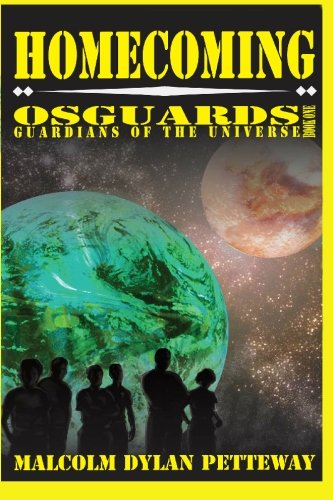 Homecoming: Osguards: Guardians of the Universe: Petteway, Malcolm Dylan