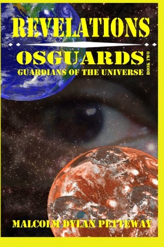 Revelations: Osguards: Guardians of the Universe: Petteway, Malcolm Dylan