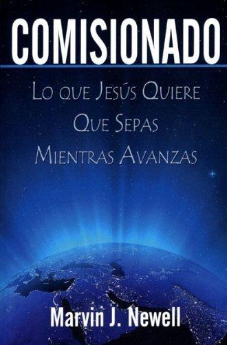 9780984371587: COMISIONADO — Lo que Jesús Quiere Que Sepas Mientras Avanzas