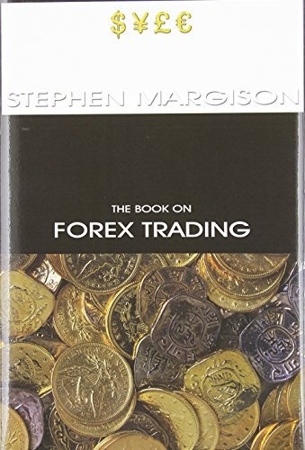 9780984372324: The Book on Forex Trading