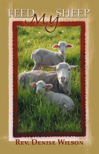 Feed My Sheep: Wilson, Rev. Denise