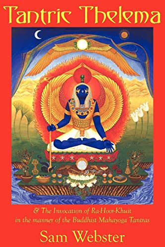 9780984372904: Tantric Thelema