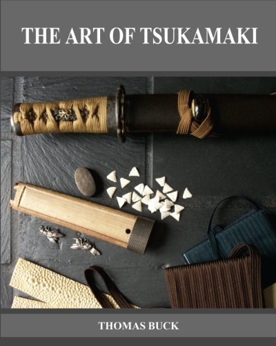 The Art of Tsukamaki: Buck, Thomas L
