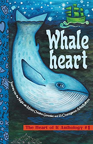 9780984379989: Whaleheart: The Heart of It Anthology #1