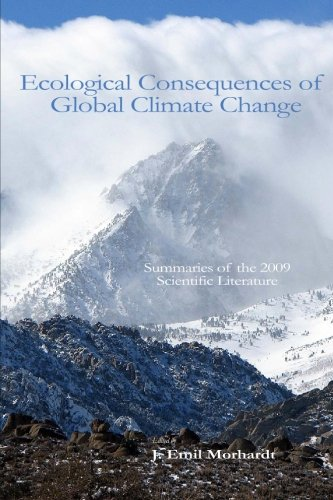 9780984382309: Ecological Consequences of Global Climate Change: Summaries of the 2009 Scientific Literature