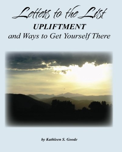 9780984385577: Letters to the List: Upliftment and Ways to Get Yourself There