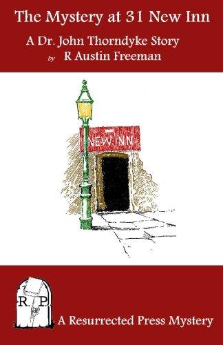 9780984385782: The Mystery of 31 New Inn: A Dr. John Thorndyke Story