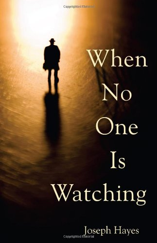 9780984387946: When No One is Watching