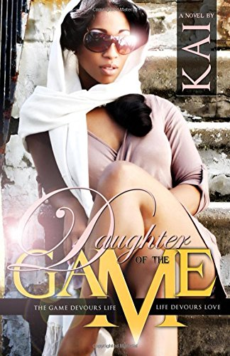 Daughter of the Game: The Game Devours: Kai