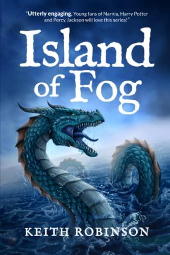 Island of Fog (Book 1): Robinson, Keith