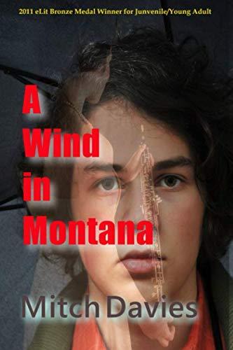 9780984390700: A Wind In Montana