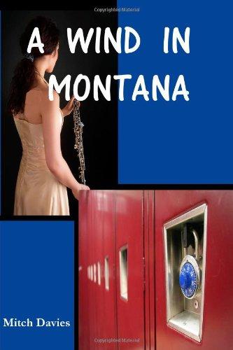 9780984390717: A Wind In Montana