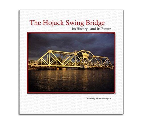 9780984393121: The Hojack Swing Bridge