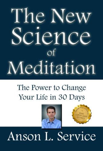 The New Science of Meditation