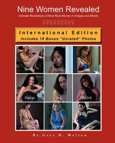 9780984394081: Nine Women Revealed: Intimate Revelations of Nine Real Women in Images and Words